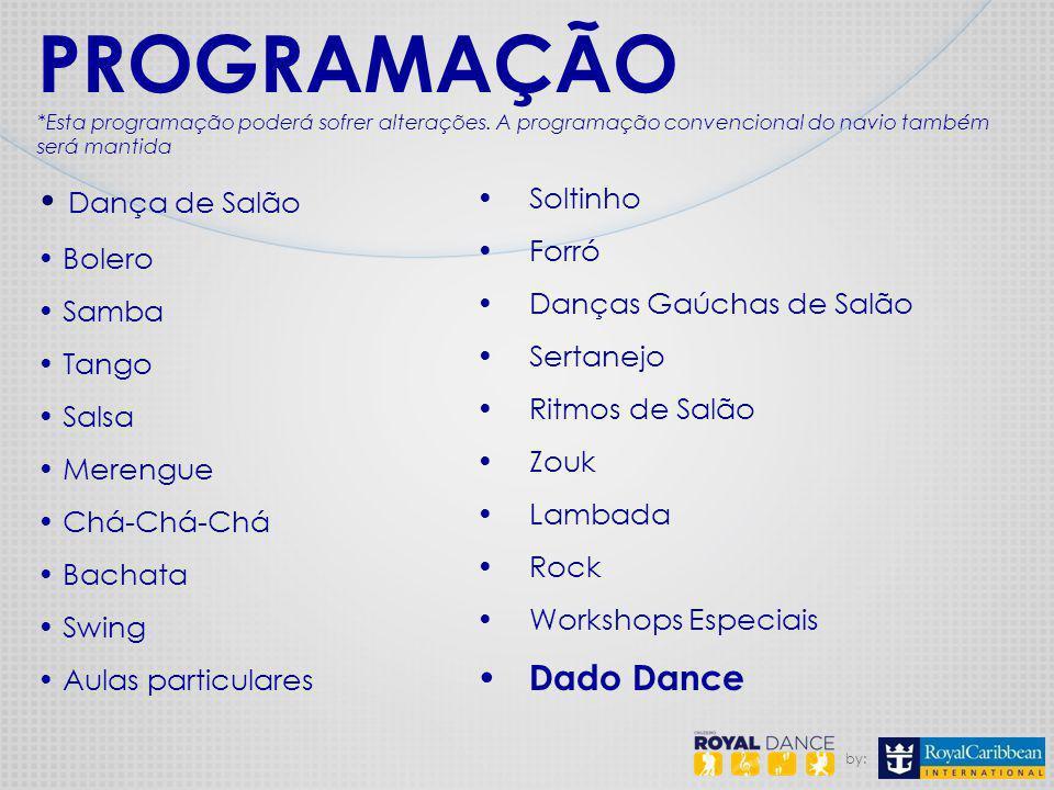 PROGRAMAÇÃO Dança de Salão Dado Dance Soltinho Bolero Forró Samba