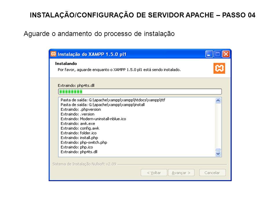 INSTALAÇÃO/CONFIGURAÇÃO DE SERVIDOR APACHE – PASSO 04