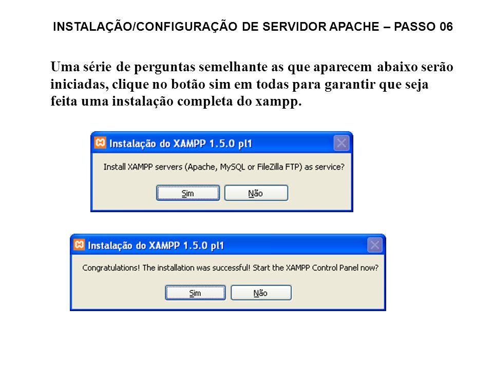 INSTALAÇÃO/CONFIGURAÇÃO DE SERVIDOR APACHE – PASSO 06