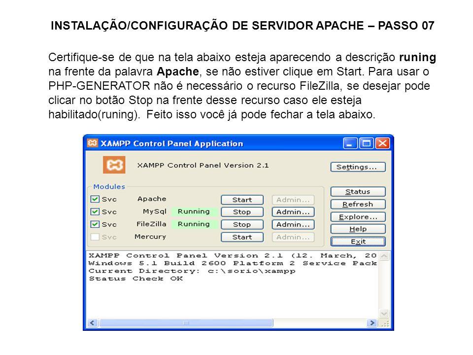 INSTALAÇÃO/CONFIGURAÇÃO DE SERVIDOR APACHE – PASSO 07
