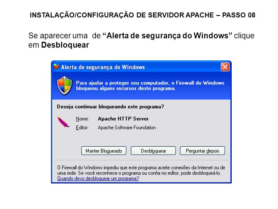 INSTALAÇÃO/CONFIGURAÇÃO DE SERVIDOR APACHE – PASSO 08