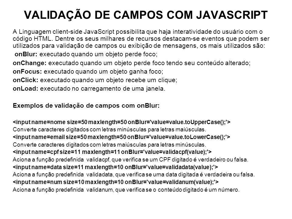 VALIDAÇÃO DE CAMPOS COM JAVASCRIPT
