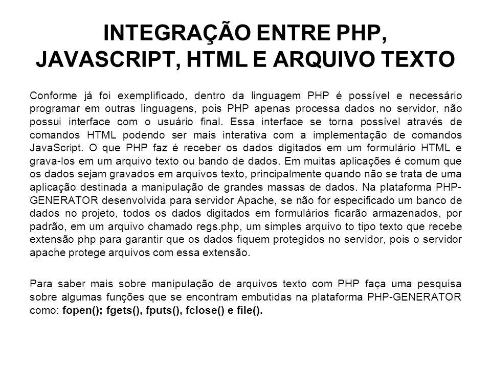 INTEGRAÇÃO ENTRE PHP, JAVASCRIPT, HTML E ARQUIVO TEXTO