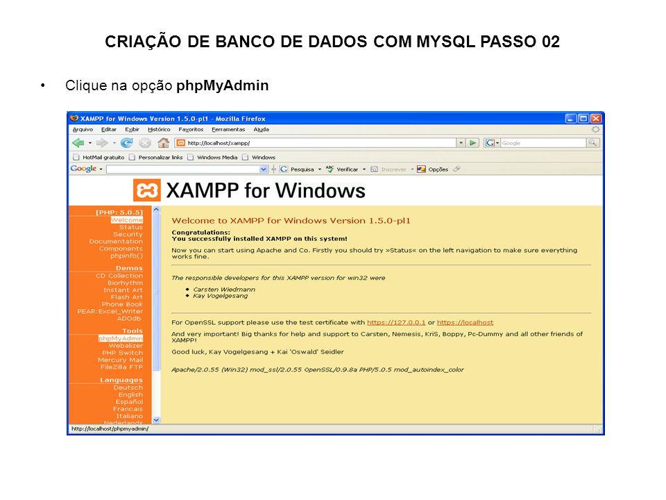 CRIAÇÃO DE BANCO DE DADOS COM MYSQL PASSO 02