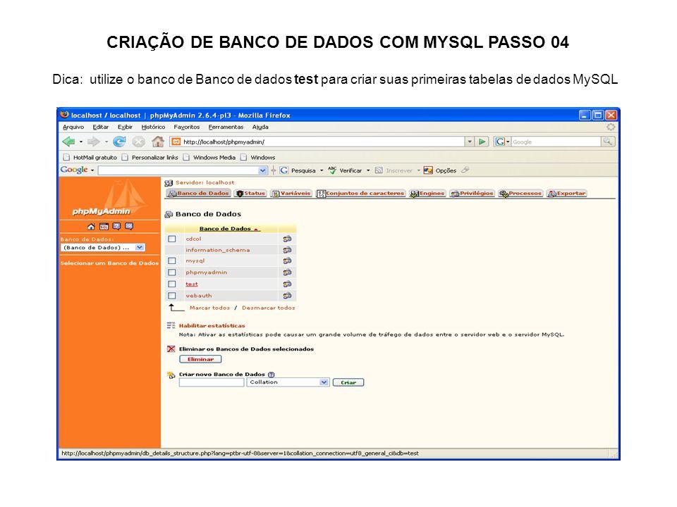 CRIAÇÃO DE BANCO DE DADOS COM MYSQL PASSO 04