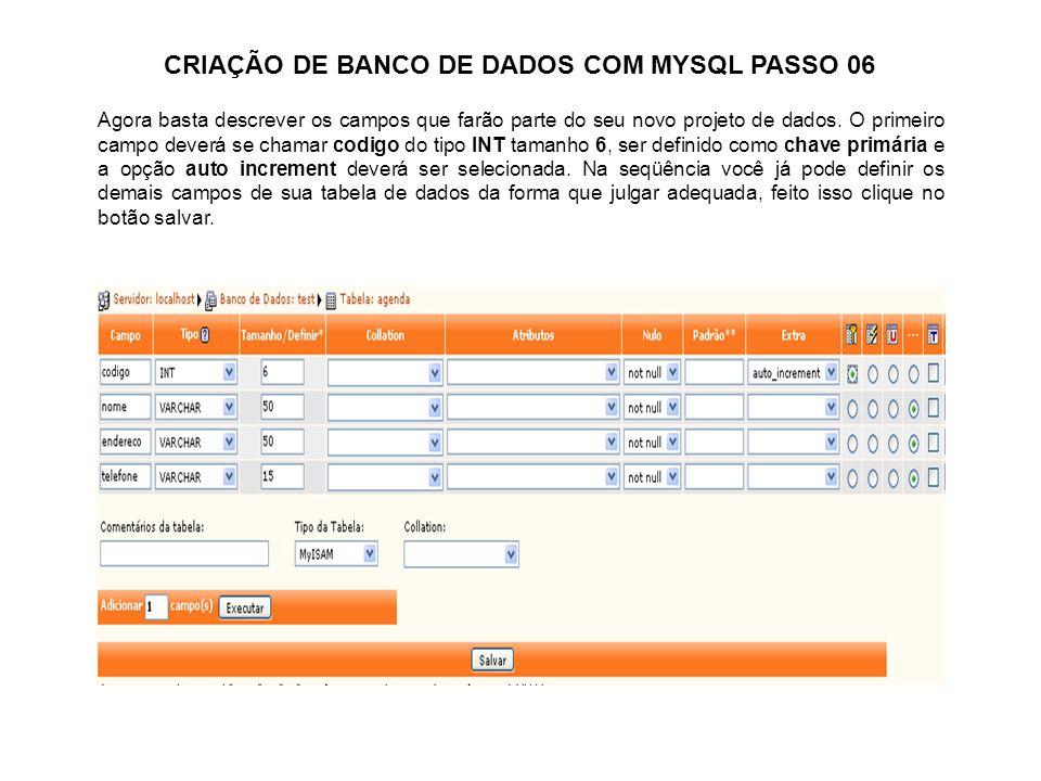 CRIAÇÃO DE BANCO DE DADOS COM MYSQL PASSO 06