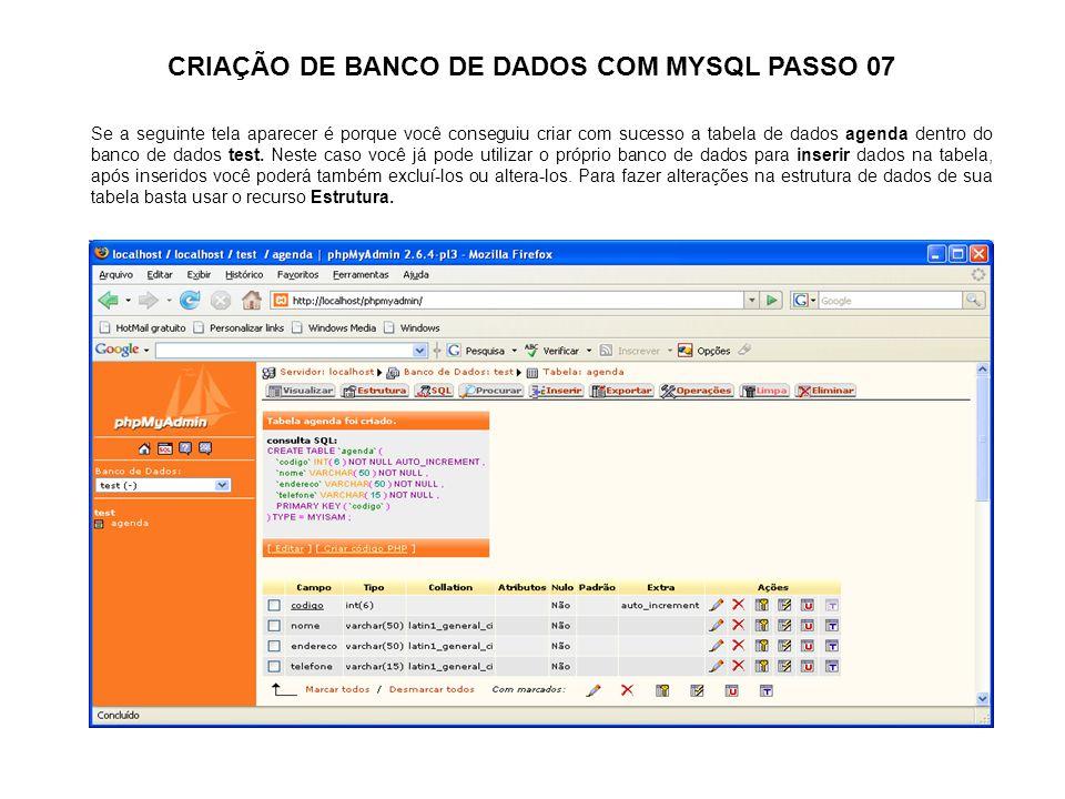 CRIAÇÃO DE BANCO DE DADOS COM MYSQL PASSO 07