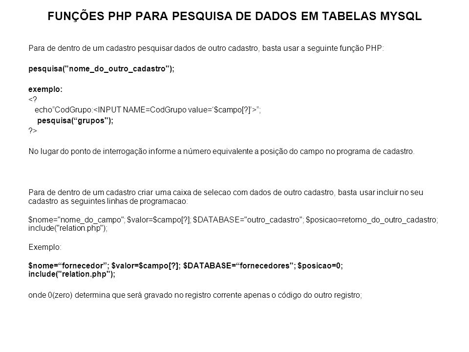 FUNÇÕES PHP PARA PESQUISA DE DADOS EM TABELAS MYSQL