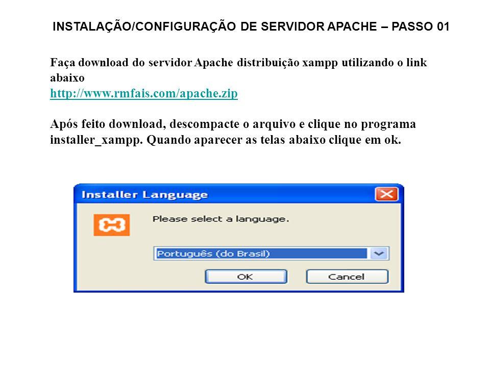 INSTALAÇÃO/CONFIGURAÇÃO DE SERVIDOR APACHE – PASSO 01