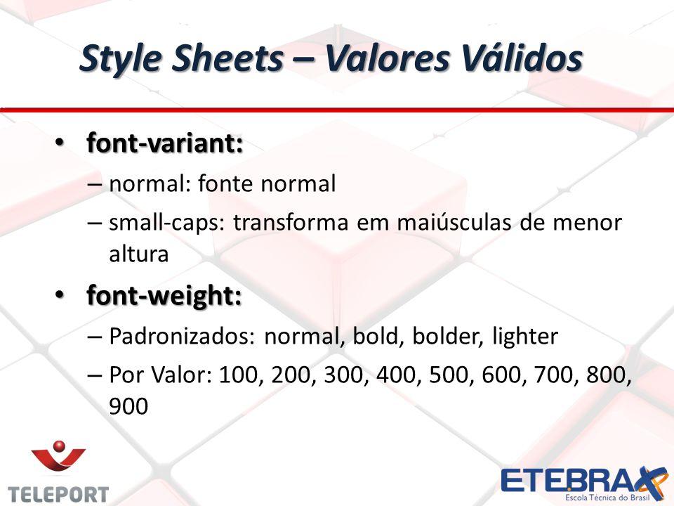 Style Sheets – Valores Válidos