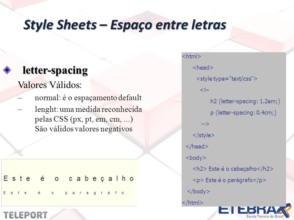 Style Sheets – Espaço entre letras