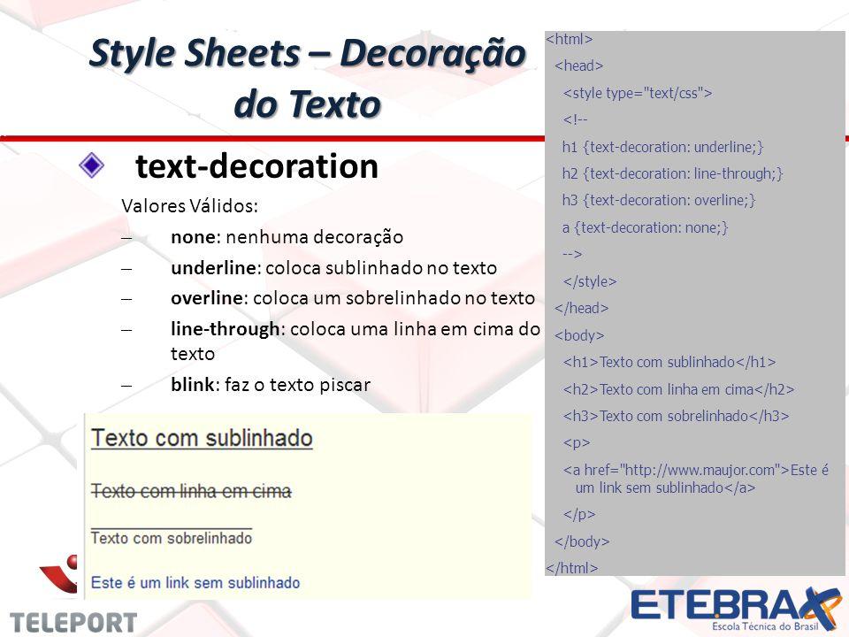 Style Sheets – Decoração do Texto