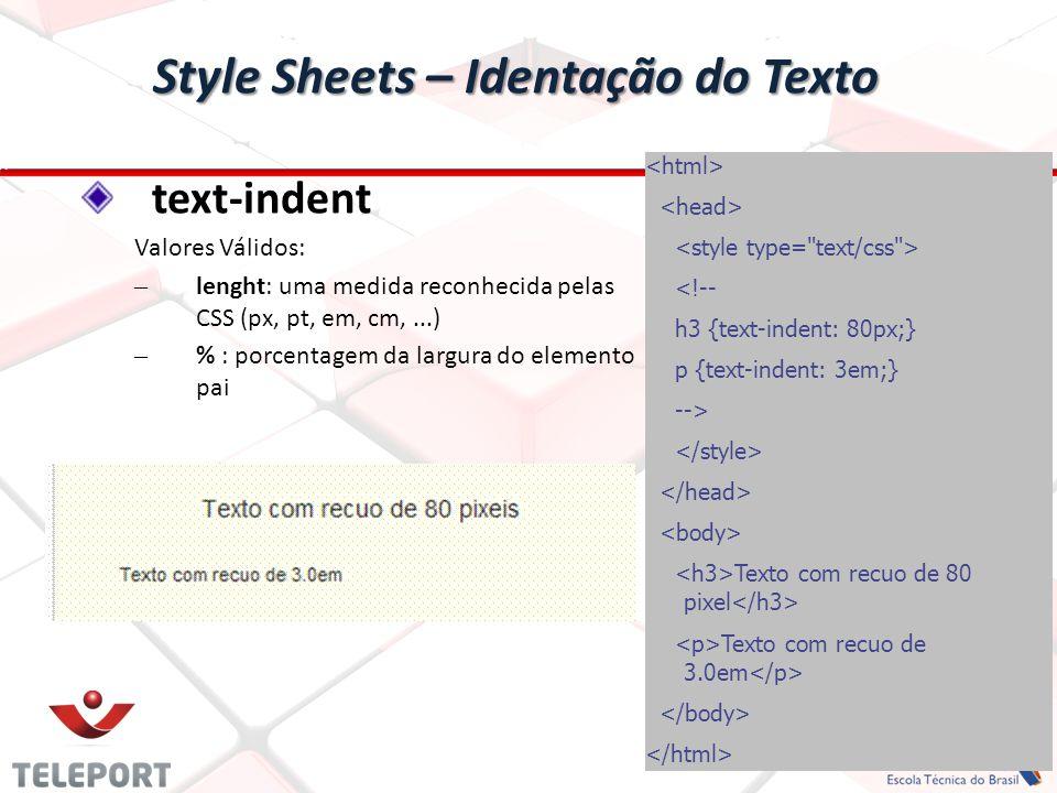 Style Sheets – Identação do Texto