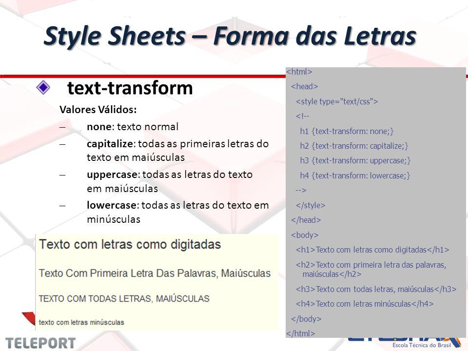 Style Sheets – Forma das Letras