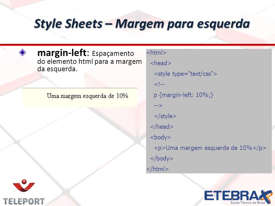 Style Sheets – Margem para esquerda