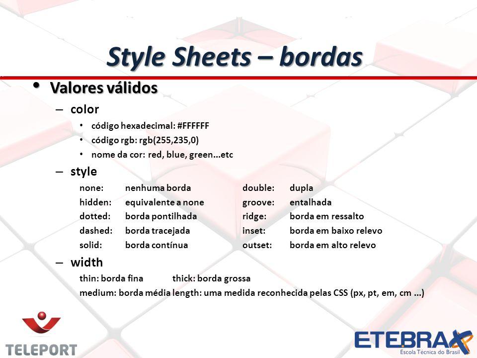 Style Sheets – bordas Valores válidos color style width