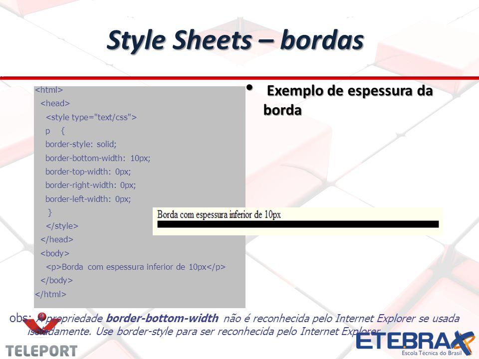 Style Sheets – bordas Exemplo de espessura da borda