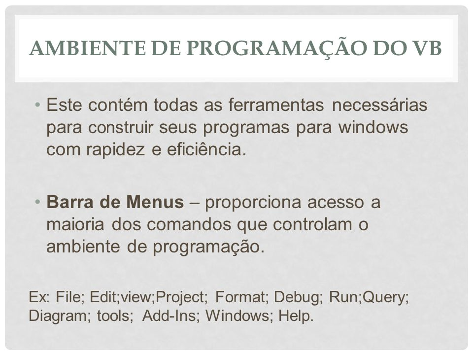 Ambiente de Programação do VB