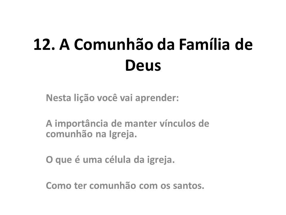 12. A Comunhão da Família de Deus
