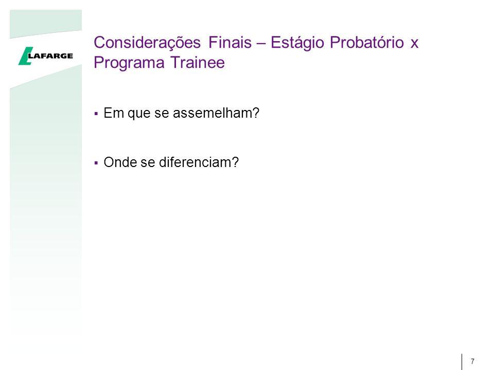 Considerações Finais – Estágio Probatório x Programa Trainee