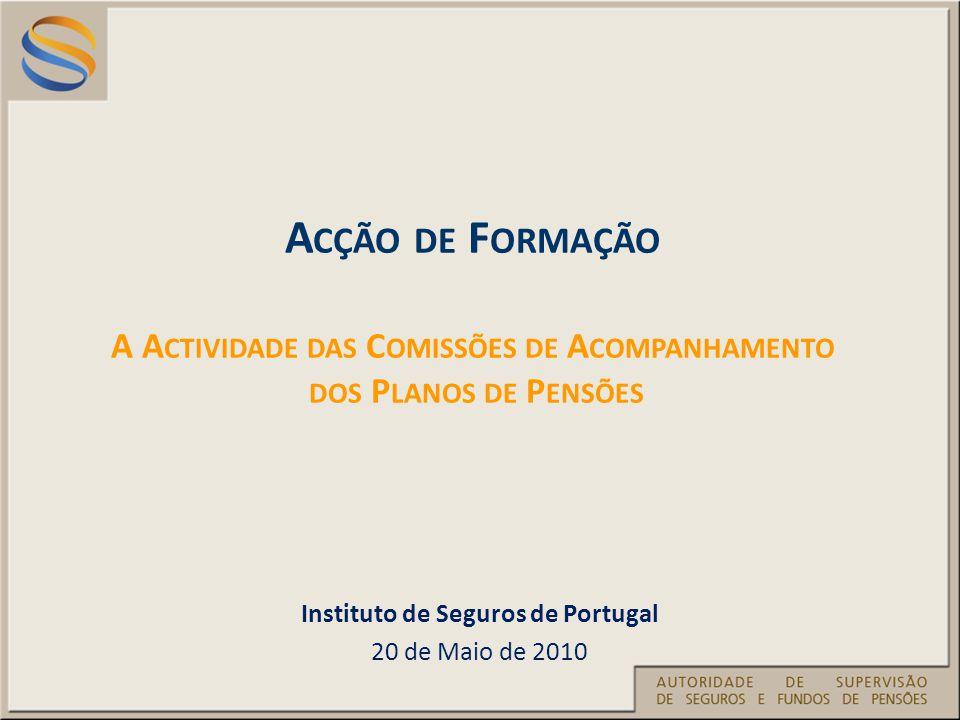 Instituto de Seguros de Portugal 20 de Maio de 2010