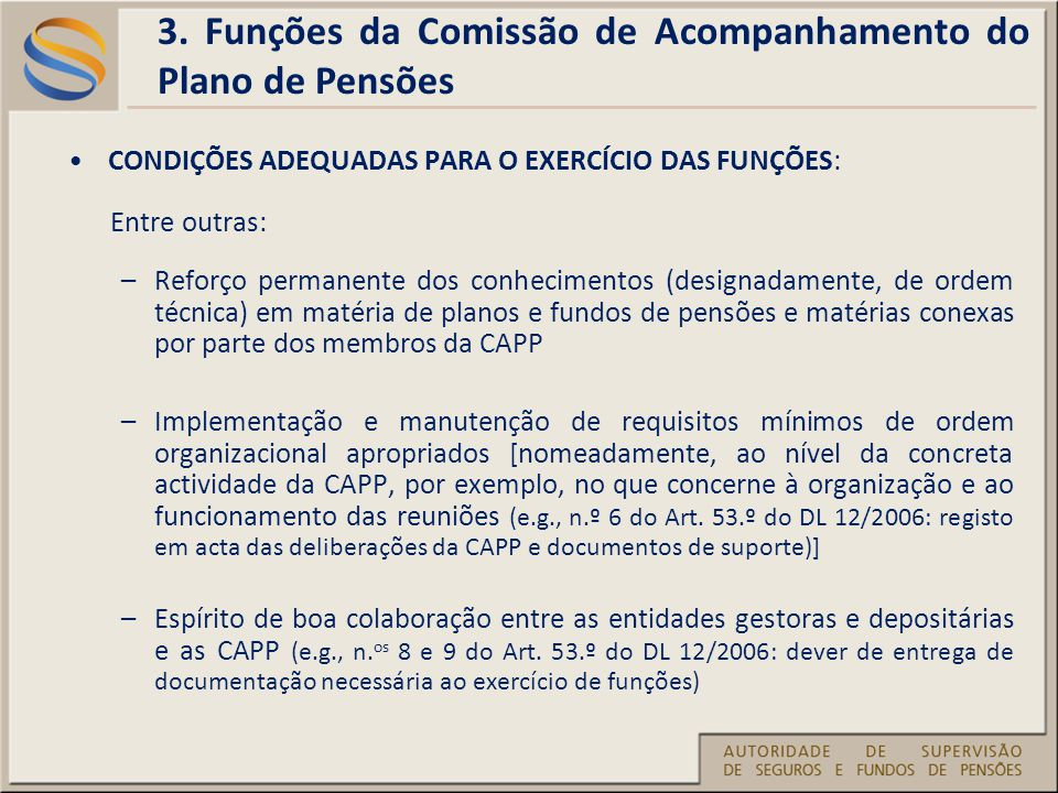 3. Funções da Comissão de Acompanhamento do Plano de Pensões