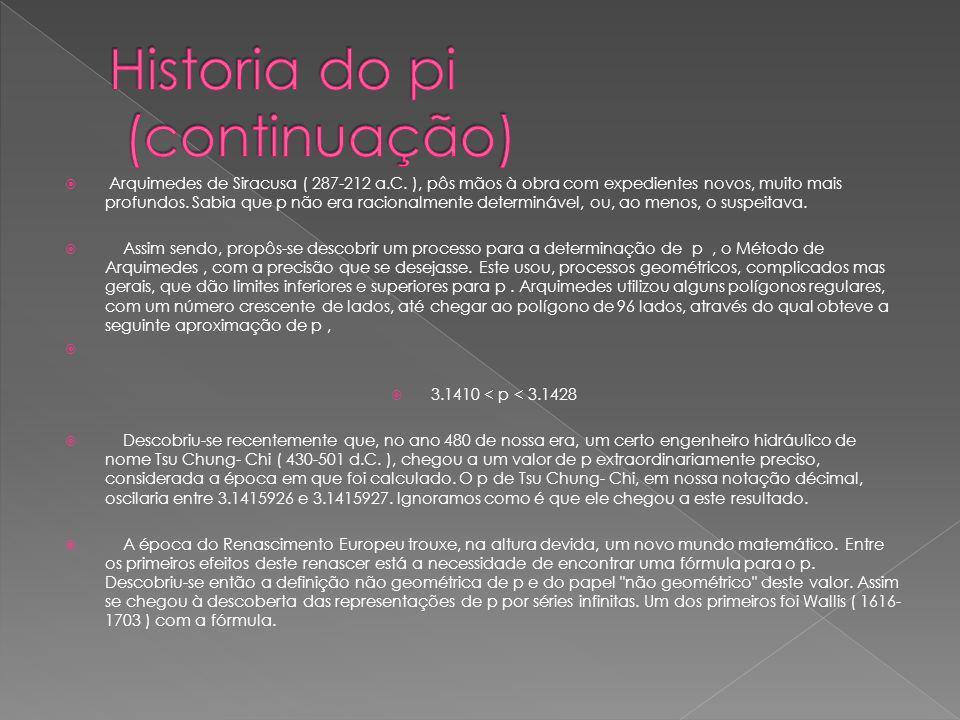 Historia do pi (continuação)