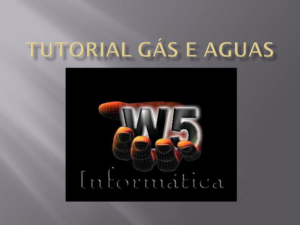 Tutorial gás e aguas