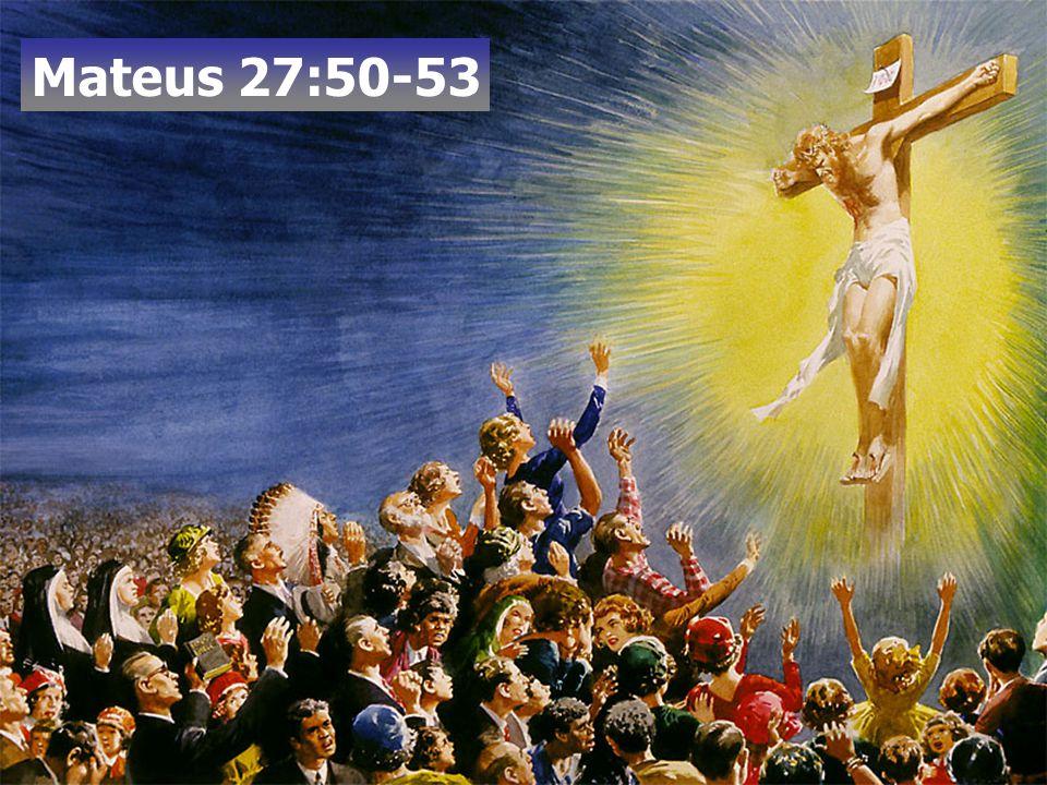 Mateus 27:50-53