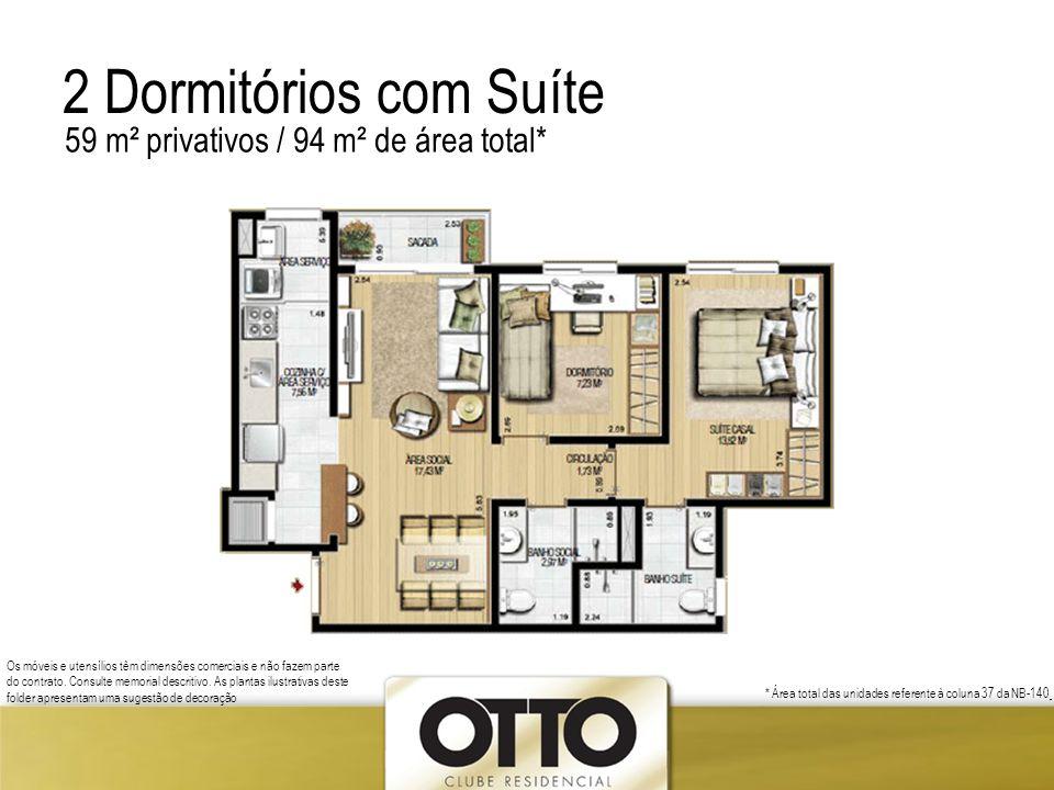 2 Dormitórios com Suíte 59 m² privativos / 94 m² de área total*