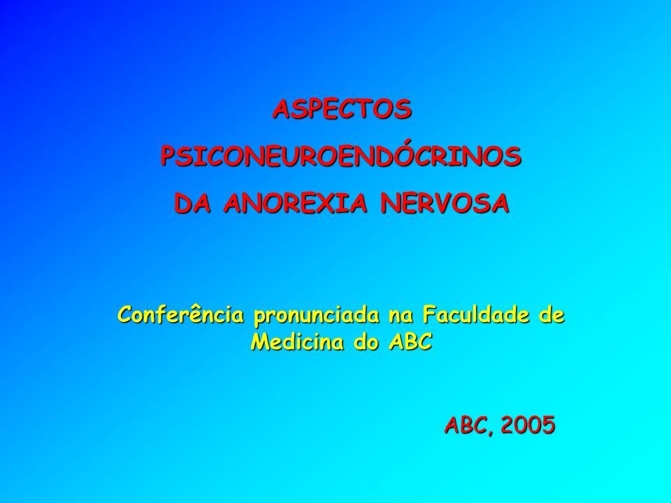 ASPECTOS PSICONEUROENDÓCRINOS DA ANOREXIA NERVOSA