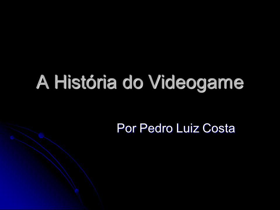 A História do Videogame