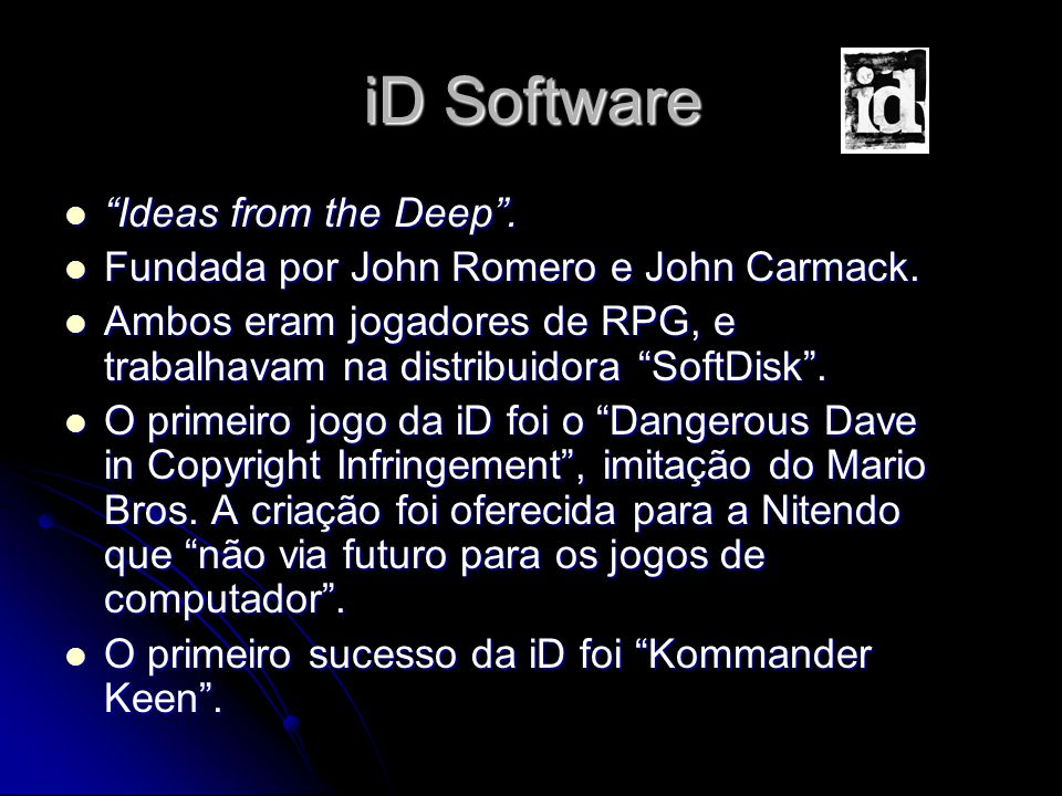iD Software Ideas from the Deep .