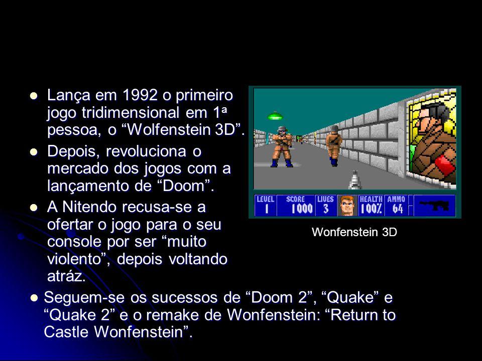 Depois, revoluciona o mercado dos jogos com a lançamento de Doom .