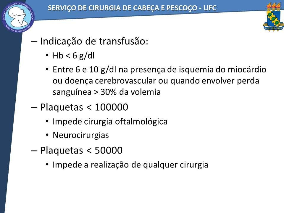 Indicação de transfusão: