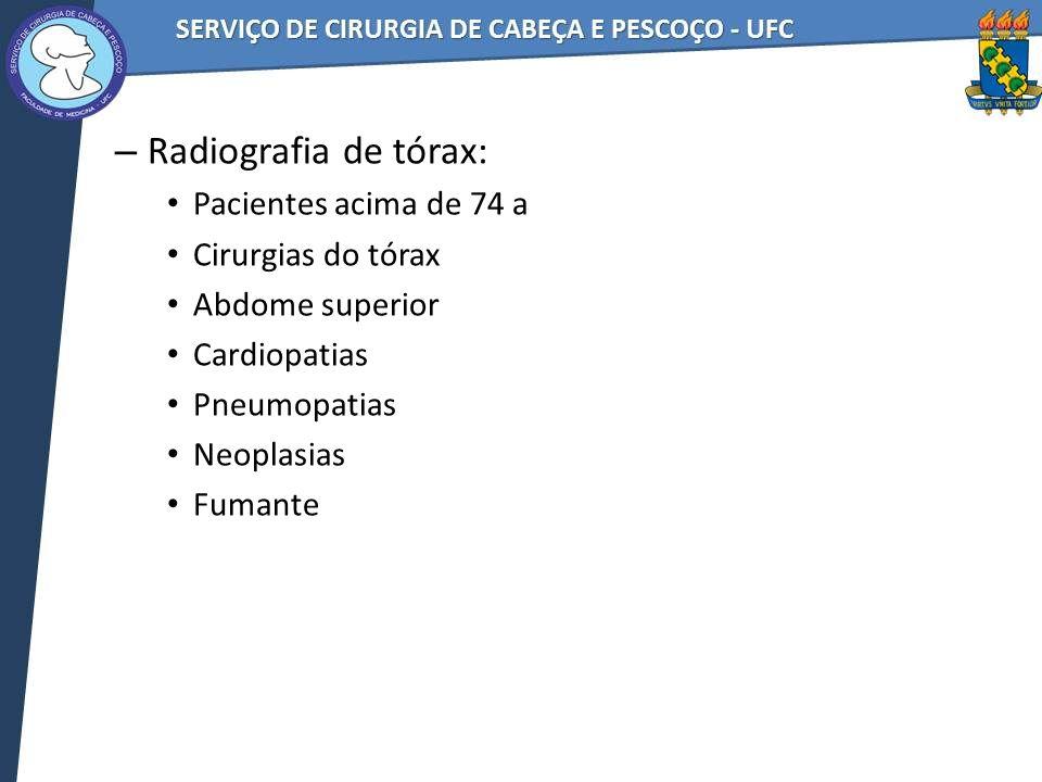 Radiografia de tórax: Pacientes acima de 74 a Cirurgias do tórax