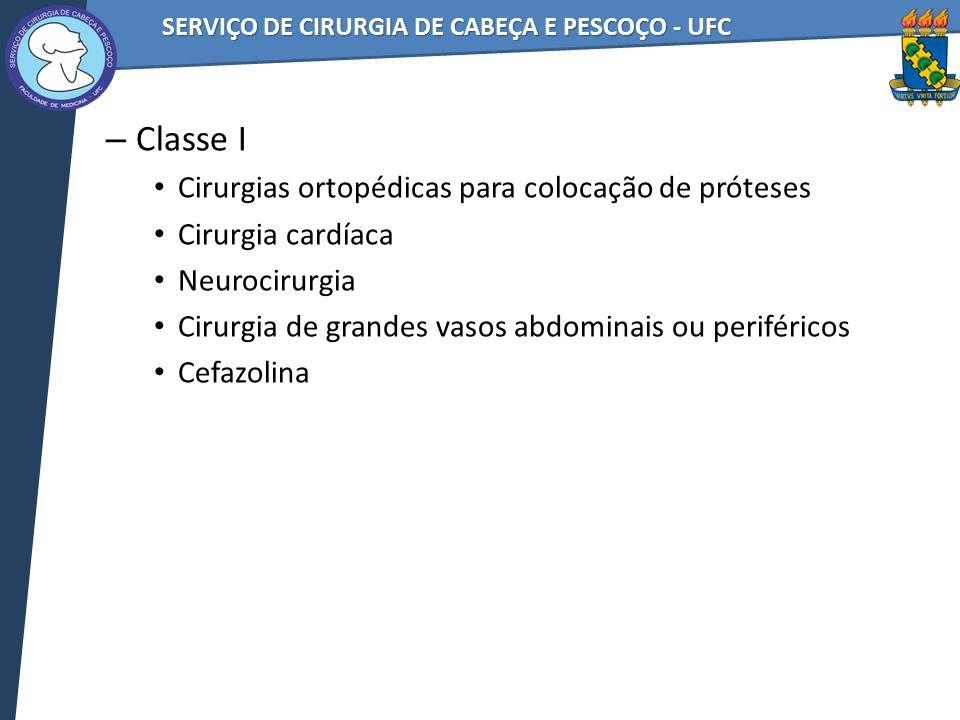 Classe I Cirurgias ortopédicas para colocação de próteses