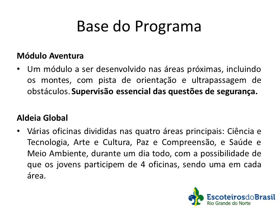 Base do Programa Módulo Aventura