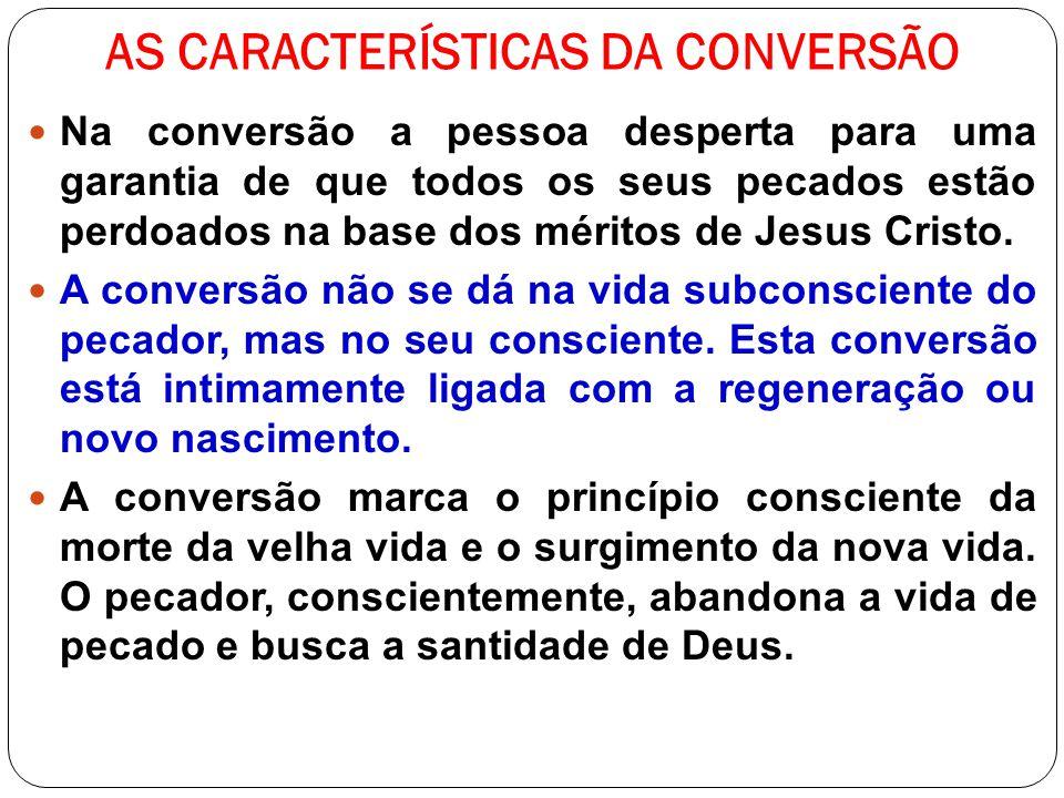 AS CARACTERÍSTICAS DA CONVERSÃO