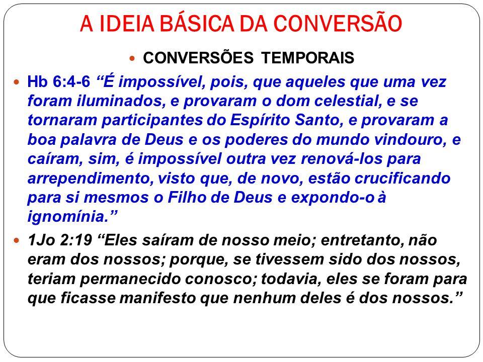 A IDEIA BÁSICA DA CONVERSÃO