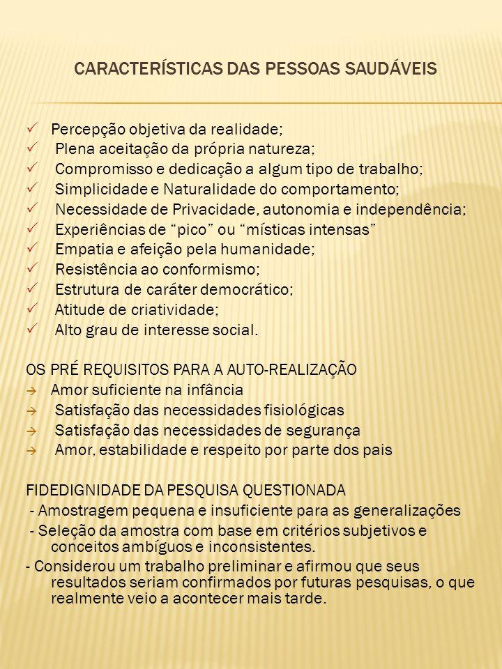 CARACTERÍSTICAS DAS PESSOAS SAUDÁVEIS