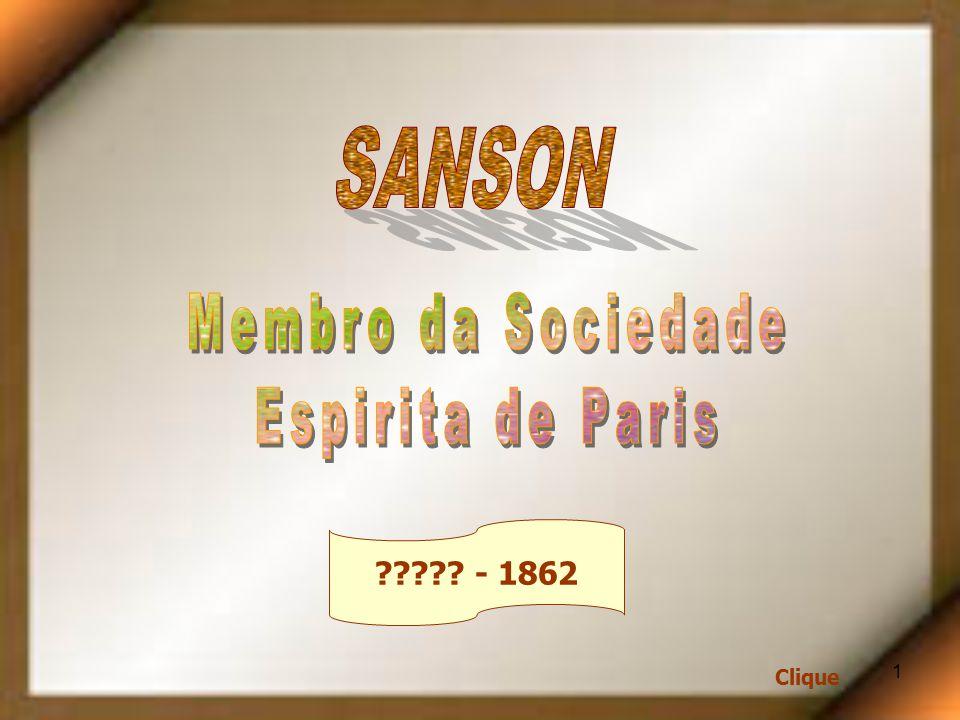 SANSON Membro da Sociedade Espirita de Paris - 1862 Clique