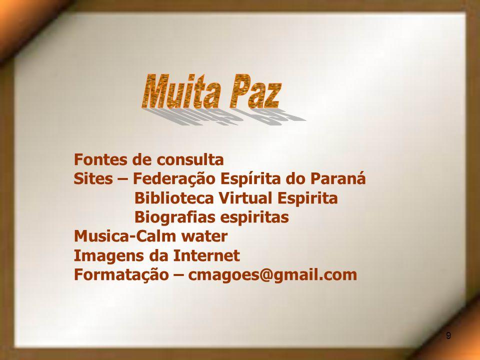 Muita Paz Fontes de consulta Sites – Federação Espírita do Paraná