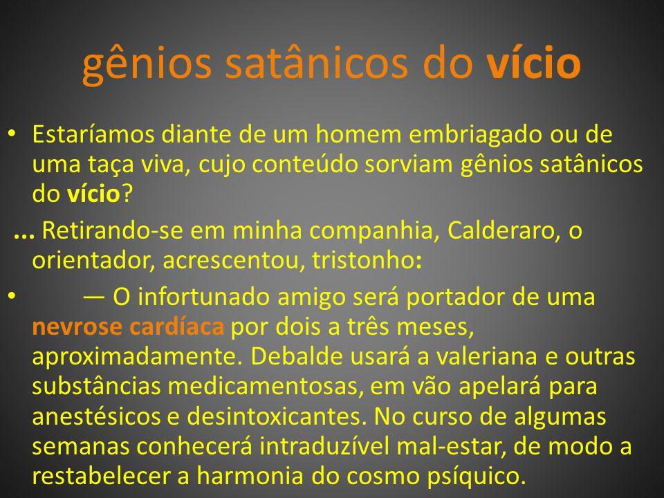 gênios satânicos do vício