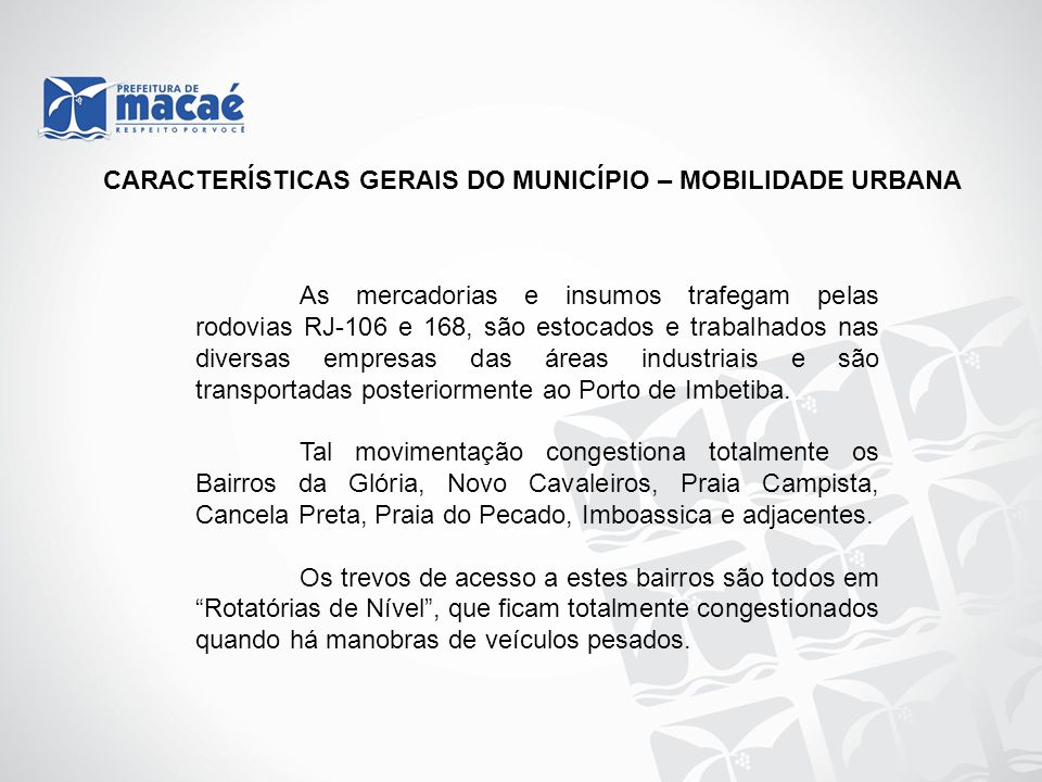 CARACTERÍSTICAS GERAIS DO MUNICÍPIO – MOBILIDADE URBANA