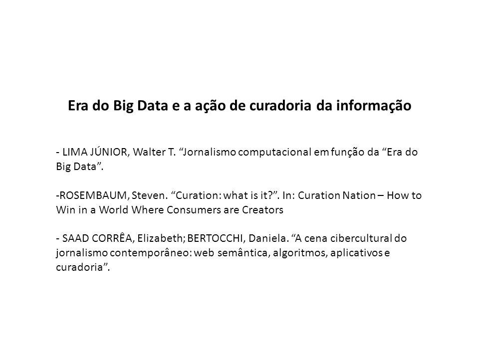 Era do Big Data e a ação de curadoria da informação