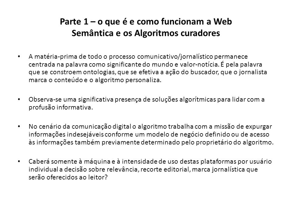 Parte 1 – o que é e como funcionam a Web Semântica e os Algoritmos curadores