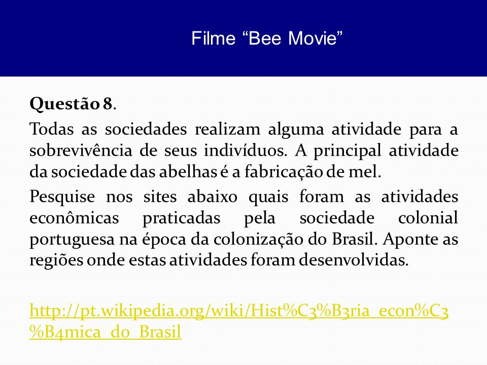 Filme Bee Movie Questão 8.