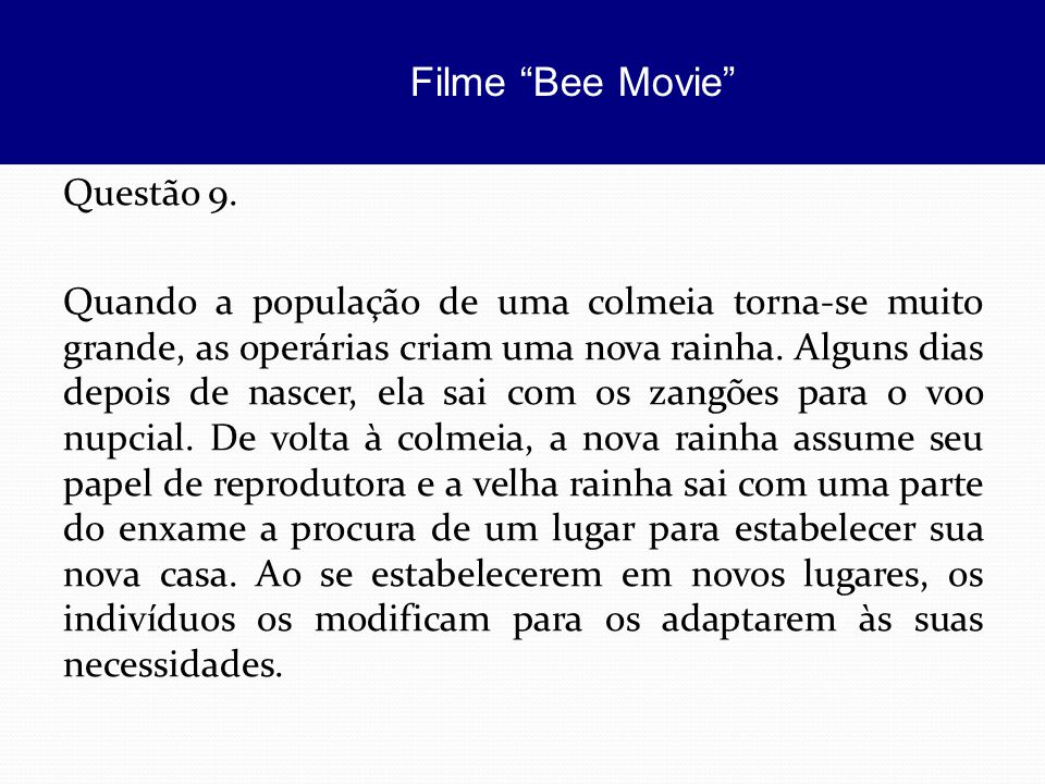 Filme Bee Movie Questão 9.