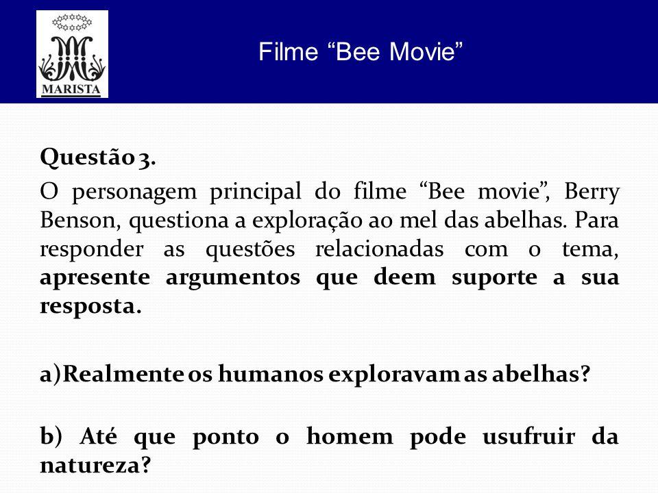 a)Realmente os humanos exploravam as abelhas